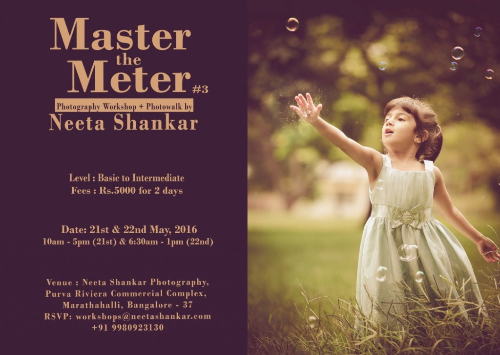 Neeta-Shankar-Photography-Basic-Intermediate-Photography-Workshop-Photowalk-Bangalore-May-2016-Event-Learn-Photography-Master-the-Meter-3rd-Edition